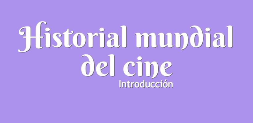 Curso: Historia Mundial del Cine