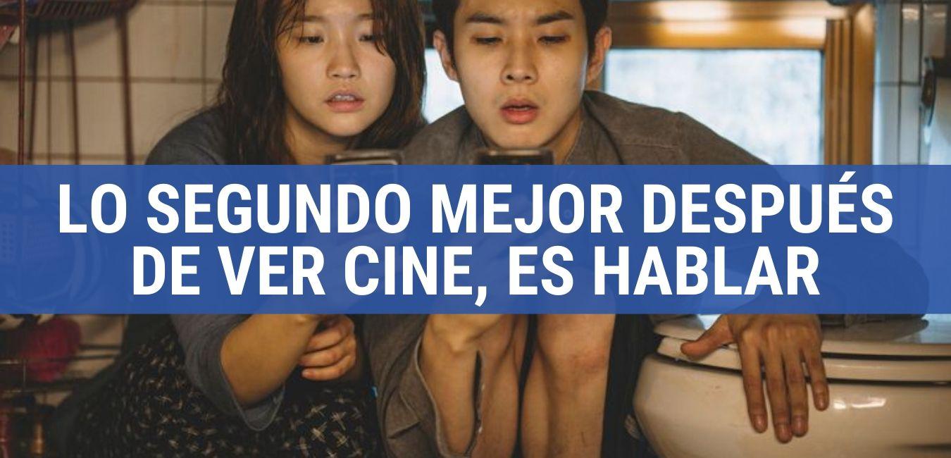 Lo segundo mejor después de ver cine, es hablar de cine